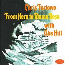 "Chris Farlowe With The Hill: ""From Here To Mama Rose"" + bonustracks (CD Reissue)"