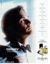 PUBLICITE ADVERTISING 115  1987 GUERLAIN  eau de toilette homme déodorant DERBY