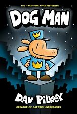 Dog Man: From the Creator of Captain Underpants by Dav Pilkey [Hardcover] NEW