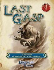 Last Gasp : A 5th Edition Adventure for 6th-Level Characters by Dan Dillon...