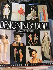 DESIGNING THE DOLL~SUSANNA OROYAN 1999 OOP RARE doll know-how~techniques~pattern