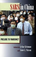 SARS in China : Prelude to Pandemic? (2005, Hardcover)