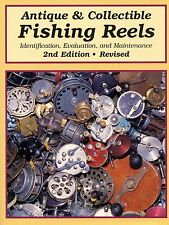 Antique Fishing Reels - Identification Makers Types / Scarce Book + Values