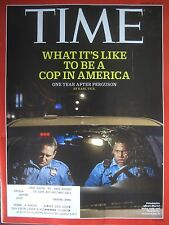 TIME MAGAZINE AUGUST 24 2015 WHAT IT'S LIKE TO BE A COP IN AMERICA BY KARL VICK