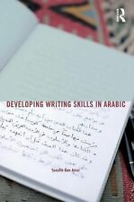 Developing Writing Skills in Arabic (English and Arabic Edition), Ben Amor, Taou