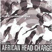 African Head Charge - Vision of a Psychedelic Africa (2009)