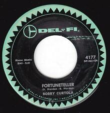 "Bobby Curtola Fortuneteller / Johnny Take Your Time 7"" Del Fi 4177 Rock N Roll"