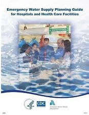Emergency Water Supply Planning Guide for Hospitals and Health Care...