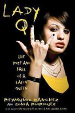 Lady Q: The Rise and Fall of a Latin Queen-ExLibrary
