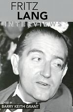 Conversations with Filmmakers Ser.: Fritz Lang : Interviews by Fritz Lang...