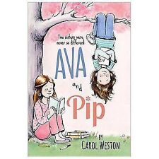 Ava and Pip: Ava and Pip 1 by Carol Weston (2014, Hardcover)
