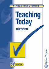 Teaching Today: A Practical Guide by Geoffrey Petty (Paperback, 2004)