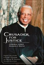 1st/1st Crusader for Justice Federal Judge Damon J. Keith by T Coleman BRAND NEW