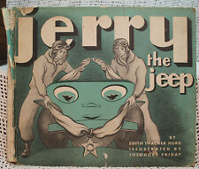 vtg old Childrens book JERRY THE JEEP post WWII FIRST EDITION EDITH THACHER HURD