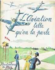 L'aviation telle qu'on la parle - Illustrations de Mig - Avions Pilotes Mécanos