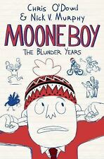 Moone Boy : The Blunder Years by Chris O'Dowd and Nick V. Murphy (2016,...