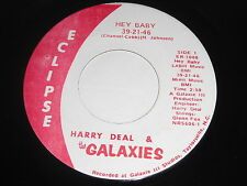Harry Deal & The Galaxies: Hey Baby 39-21-46 / Coming On Slow 45 - Soul