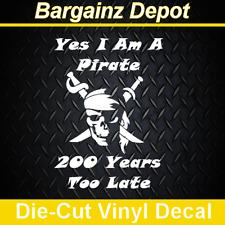 .. Vinyl Decal .. YES I AM A PIRATE .. Vinyl Decal Sticker Buffett Laptop Car