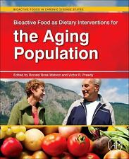 Bioactive Food As Dietary Interventions for the Aging Population : Bioactive...