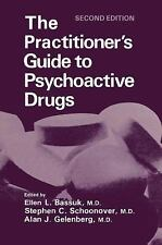 The Practitioner's Guide to Psychoactive Drugs (Topics in General Psychiatry) b