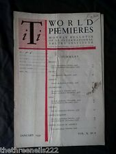 INTERNATIONAL THEATRE INSTITUTE WORLD PREMIER - JAN 1959 VOL 10 #4