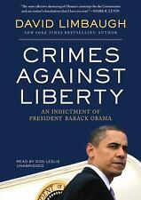 Crimes Against Liberty: An Indictment of President Barack Obama Library Edition