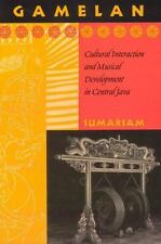 Gamelan: Cultural Interaction and Musical Development in Central Java (Chicago S
