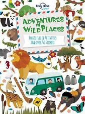 Adventures in Wild Places, Activities and Sticker Books (Lonely Planet Kids) Lo