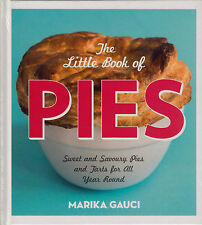The Little Book of Pies BRAND NEW BOOK by Marika Gauci (Hardback)