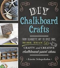 DIY Chalkboard Crafts : From Silhouette Art to Spice Jars, More Than 50...