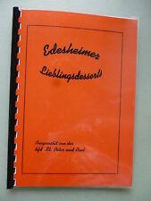 Edesheimer Lieblingsdesserts 2000 Edelsheim Kochbuch