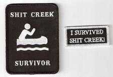 I SURVIVED SHIT CREEK. IRON ON PATCH BADGE.COMBO PACK & Free sticker