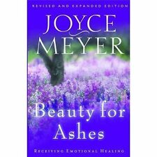 NEW Beauty for Ashes: Receiving Emotional Healing Joyce Meyer Paperback