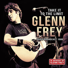 GLENN FREY of THE EAGLES New 2016 UNRELEASED 1986 LIVE CONCERT CD