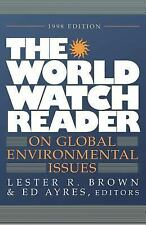 The World Watch Reader on Global Environmental Issues The Worldwatch Institute