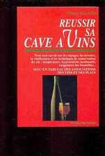 Vincent ALLARD - Réussir sa cave à vins, De Vecchi Poche, 1998