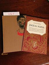 ERWENSI Cyprian  -  JAGUA NANA  -  FRASSINELLI Editore -  1961 -  prima edizione