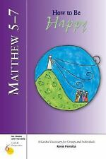 Matthew 5-7: How to Be Happy by Kevin Perrotta Paperback Book (English)