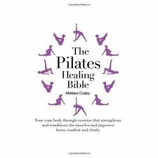 The Pilates Healing Bible, Good Condition Book, Cosby, Melissa, ISBN 97818454352