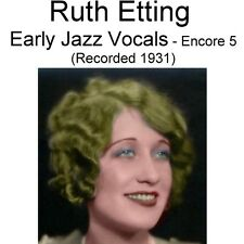 Ruth Etting - Early Jazz Vocals Encore 5 [Recorded 1931] - New CD