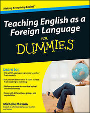Teaching English as a Foreign Language for Dummies by Michelle M. Maxom...