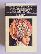 Storia delle religioni III Il cristianesimo da Costantino a Giovanni XXIII Puech