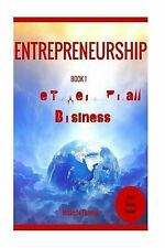 Entrepreneurship How to Become an Entrepreneur in Fast and Easy Way...