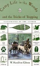 Camp Life in the Woods and the Tricks of Trapping (TP)