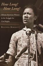 How Long? How Long?: African-American Women in the Struggle for Civil Rights Ro