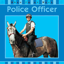 Susan Barraclough Police Officer (When I'm At Work) Book
