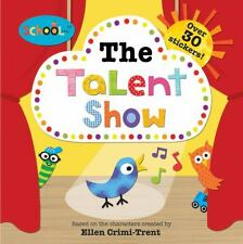 The Talent Show by Roger Priddy (2014, Picture Book)