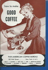 AO-026 - 1940's How to Make Good Coffee Pan American Coffee Bureau Leaflet vntg