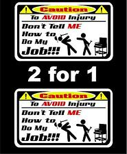 2 Don't tell me how to do my job decals Matco tool box cart mechanic socket