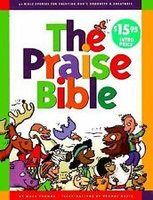 The Praise Bible: 52 Bible Stories for Enjoying God's Goodness and Greatness, Th